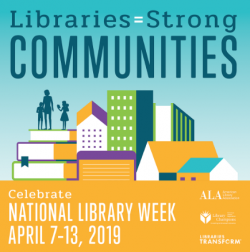 National Library Week is April 7-13
